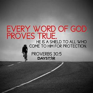 """Every word of God proves true. He is a shield to all who ..."