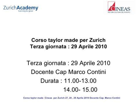 Ufficio Sinistri Zurich by Cineas Corso Made Per Zurich 29 Aprile 2010 Ramo