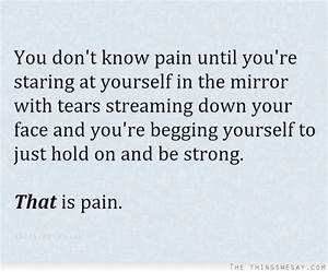 Quotes About Strength And Pain. QuotesGram