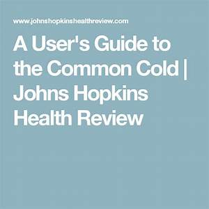 A User U0026 39 S Guide To The Common Cold
