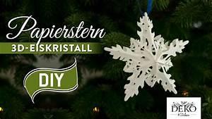 Deko Kitchen : sterne basteln 3d eiskristall weihnachtsstern how to deko kitchen youtube ~ A.2002-acura-tl-radio.info Haus und Dekorationen