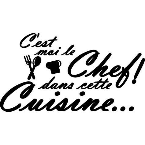 sticker mural cuisine sticker cuisine c 39 est moi le chef dans cette cuisine