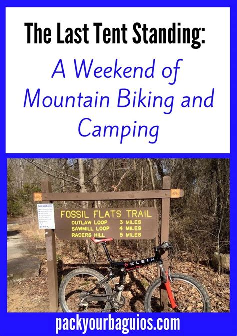 The Last Tent Rising: Mountain Bikes and Camping ...