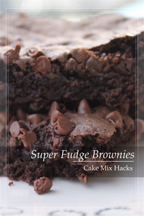 cake mix hacks super fudge brownie recipe