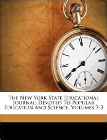 The New York State Educational Journal: Devoted To Popular
