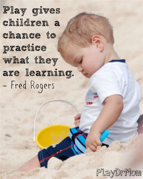 Through Child by Learning Through Play Quotes Quotesgram