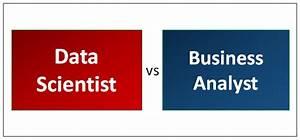 Data Scientist vs Business Analyst