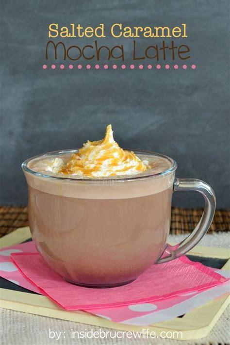 Salted Caramel Mocha Latte Recipe Salted Caramels