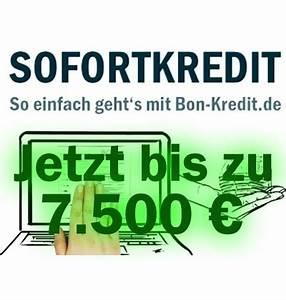 Kredit 500 Euro : kredit ohne schufa bei bon kredit gibt es jetzt 7500 ~ Kayakingforconservation.com Haus und Dekorationen