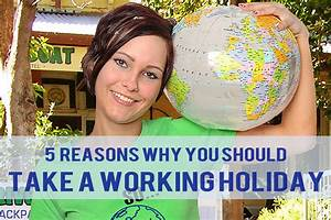 5 Reasons Why You Should Take a Working Holiday