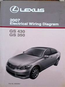Find 2007 Lexus Gs 430 350 Electrical Wiring Diagram