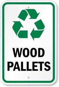 Cardboard Recycle Wood Pallet Signs