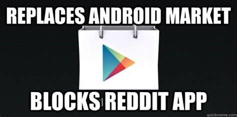 Quick Meme App - replaces android market blocks reddit app scumbag google play quickmeme