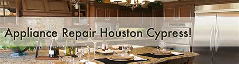 Appliance Parts Houston by Appliance Repair Cypress Appliance Service Cypress Tx