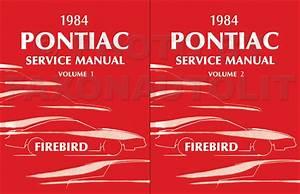 1984 Pontiac Firebird  U0026 Trans Am Repair Shop Manual Original