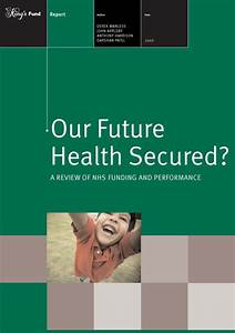 Our Future Health Secured? | The King's Fund