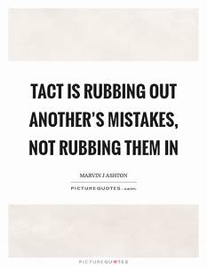 Tact Quotes   Tact Sayings   Tact Picture Quotes