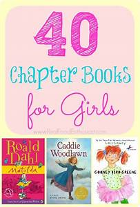 40 Great Chapter Books For Girls Ages 7 10 I Need This