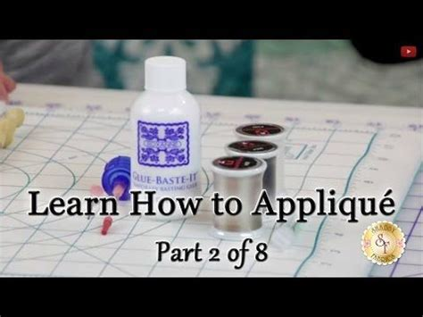 shabby fabrics applique tutorial learn how to appliqu 233 with shabby fabrics part 2 appliqu 233 supplies youtube quilt blocks
