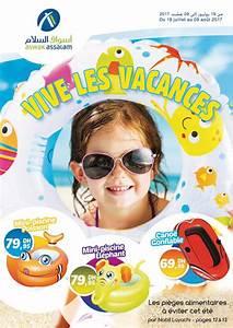 Vacances Juillet 2017 : aswak assalam catalogue vive les vacances du 19 juillet au 09 ao t 2017 promotion au maroc ~ Medecine-chirurgie-esthetiques.com Avis de Voitures
