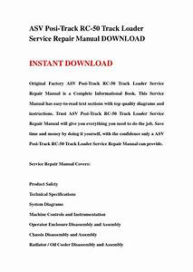 Asv Posi Track Rc 50 Track Loader Service Repair Manual Download By Jfhsefnnne