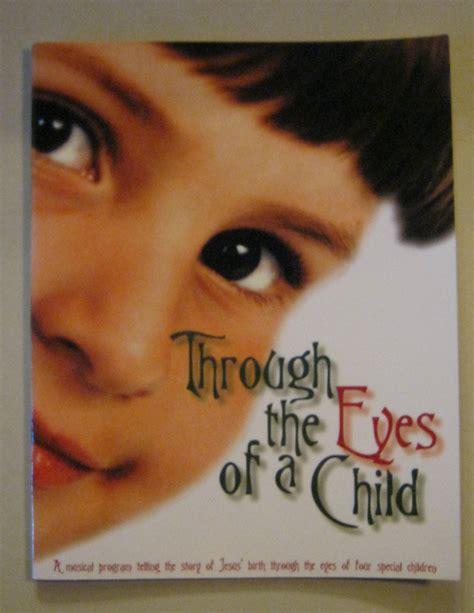 Through Child by The Church Pianist 187 Children S Program