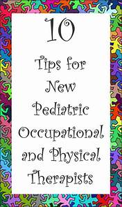 10 Tips for New Pediatric Occupational or Physical ...