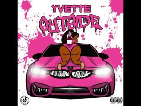 Outside Lyrics Yvette   2021 New Song - Genius-Lyrics