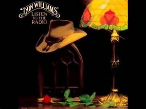 Don Williams -- Listen To The Radio - YouTube