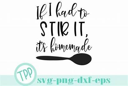 Svg Kitchen Funny Homemade Svgs Cut Cricut