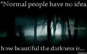 Beautiful Darkn... Darkness And Evil Quotes