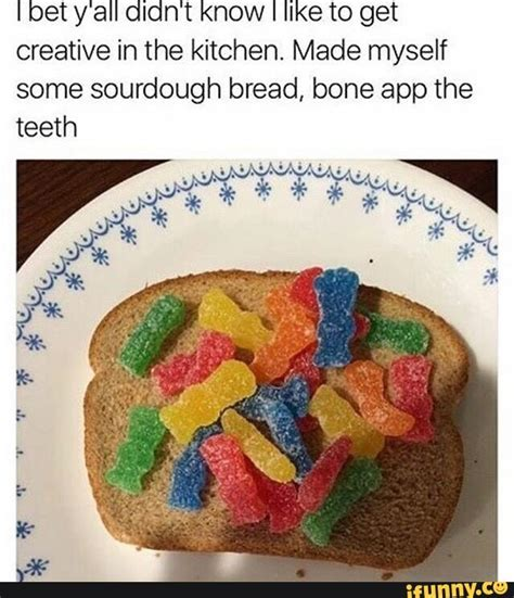Bone Apple Tea Memes - sourdough bread bone apple tea know your meme