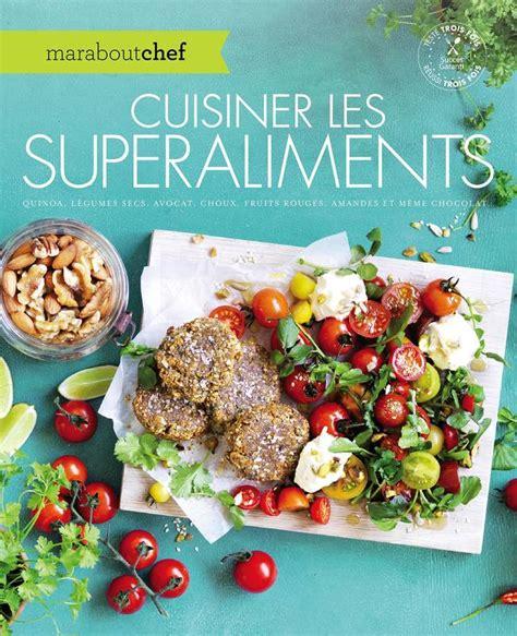 cuisiner le quinoa livre cuisiner les superaliments quinoa légumes secs