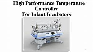 High Performance Temperature Controller For Infant Incubator