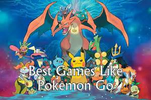 pokemon go alternatives games like pokemon go