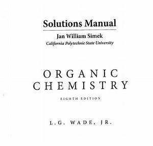 Organic Chemistry Wade 8th Edition Solutions Manual Ebook