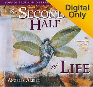 The Second Half of Life - Sounds True
