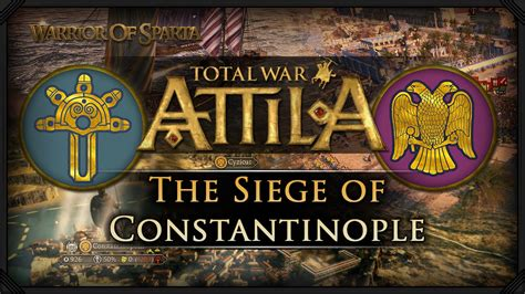 travel easy siege auto total war attila gameplay the siege of constantino