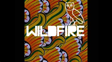 Wildfire (ovo Remix) (feat. Drake