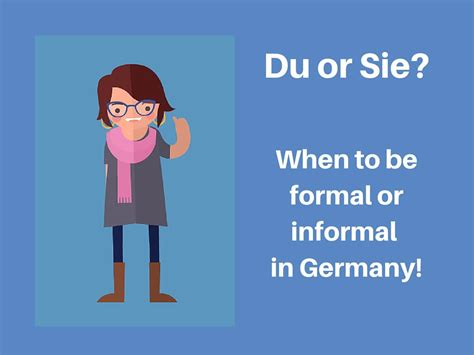 Dermite Du Sié E Du Or Sie When To Be Formal Or Informal In Germany