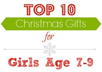 gift ideas top gifts for girls age 7 9
