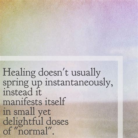 healing takes time quotes quotesgram