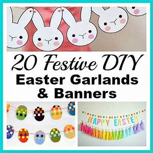 20 Festive DIY Easter Garlands and BannersFrugal Decor