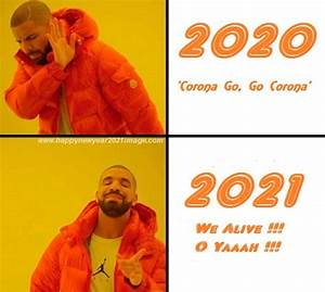 Happy New Year 2021 Memes - Images, Wallpaper, Funny Pictures