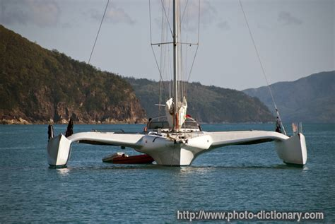 Catamaran Definition In English by Trimaran Photo Picture Definition At Photo Dictionary