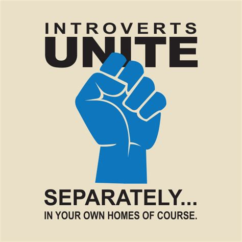 Introverts Unite - Separately - Introvert - T-Shirt ...