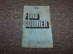 1975 Ford Courier Truck Original Owner Owner U0026 39 S Operator
