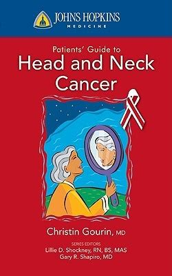 patients guide  head  neck cancer  christine  gourin reviews discussion bookclubs