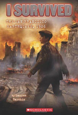 san francisco earthquake   survived   lauren tarshis reviews discussion