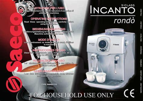 machine à café de bureau notice machine 224 caf 233 saeco incanto rondo et pi 232 ces
